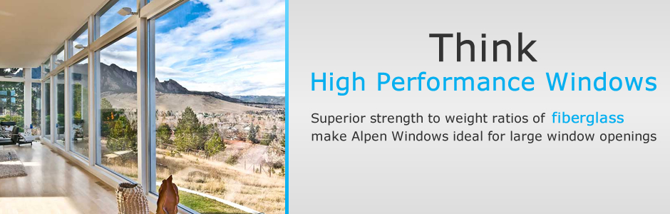 Alpen Windows, Alpen High Performance Products, Fiberglass Windows, Doors and Architectural Glass